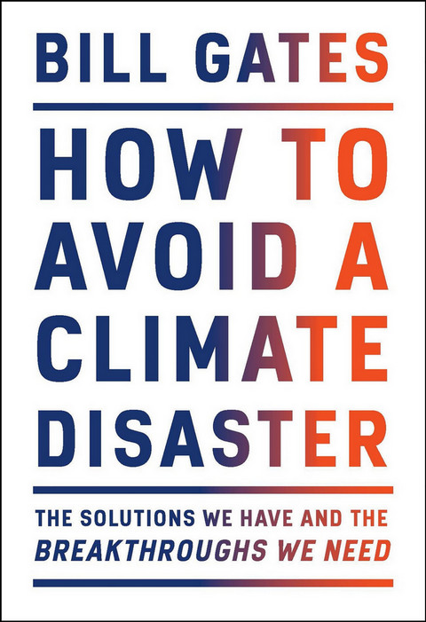 比尔·盖茨新书 How to Avoid a Climate Disaster  epub+mobi+pdf+mp3 百度网盘下载